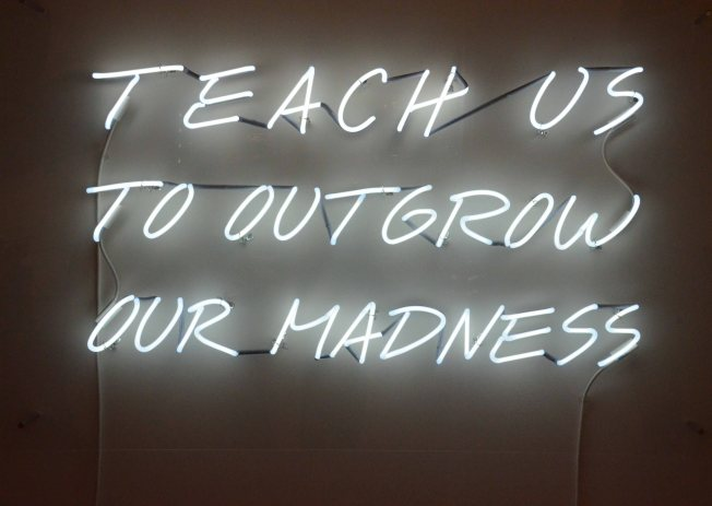 "Alfredo Jaar, ""Teach Us to Outgrw Our Madness"", 1995, Neon (edition of 6), Galerie Lelong"