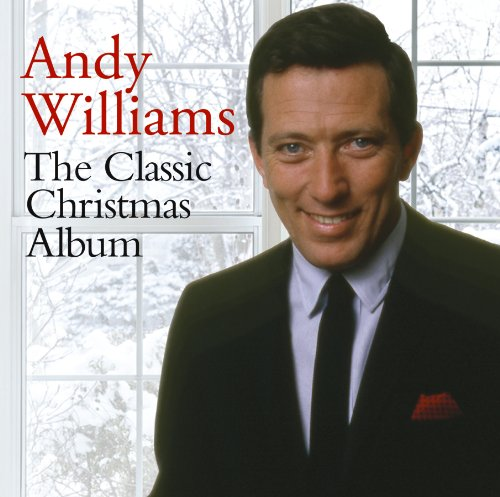 Andy Williams The Classic Christmas Album