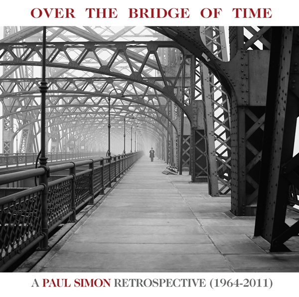 Over The Bridge Of Time - A Paul Simon Retrospective (1964-2011)