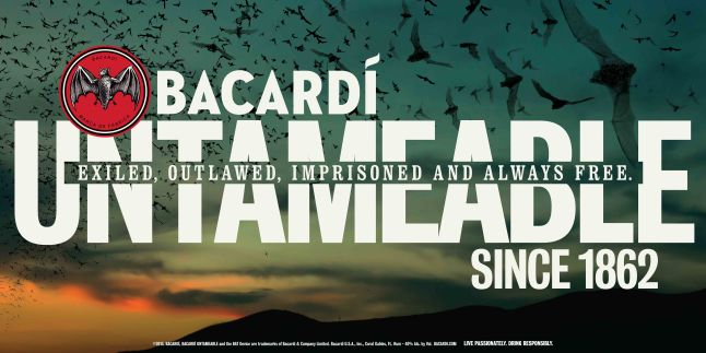 BACARDÍ Untameable Since 1862 outdoor advertisement - 'Exiled, outlawed, imprisoned and always free.'