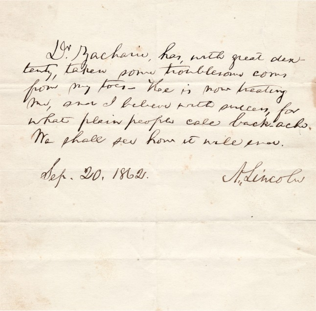 """Issachar Zacharie came highly recommended to treat Lincoln's feet after shrewdly amassing a host of testimonials, mostly from leading politicians and generals. Yet Zacharie was not shy about requesting and accumulating more, even from the president, who, in the historic week that followed Antietam, the single bloodiest day in American history, and the week in which Lincoln issued the preliminary Emancipation Proclamation to his cabinet, wrote no less than three testimonials for the Jewish chiropodist. Lincoln attested to Zacharie's skill in treating his feet, and in one, refers to """"what plain people called backache,"""" alluding to his own humble origins and years of hard labor. Within months, Zacharie would become emissary to the Jewish community in Union-occupied New Orleans."""
