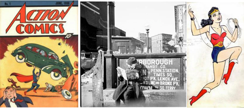 Image Credits (left to right): Jerry Siegel (writer) and Joe Shuster (artist), Action Comics (No. 1, June 1938). Published by Detective Comics, Inc., New York. Courtesy of Metropoliscomics.com; Andrew Herman (Federal Art Project), Bowery Restaurant, 1940. The Museum of the City of New York; H.G. Peter, Drawing of Wonder Woman in Costume, ca. 1941. Courtesy of Metropoliscomics.com
