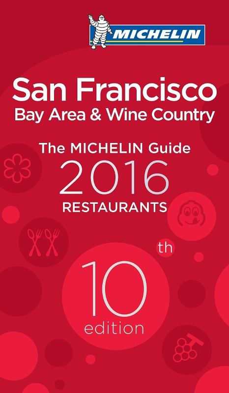 Michelin Stars Light up San Francisco and Bay Area in 10th Edition of Famed Restaurant Guide (PRNewsFoto/Michelin)