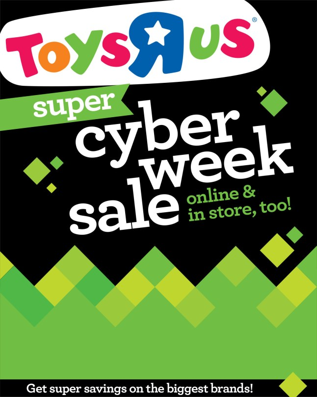 "Toysrus.com to offer eight days of super Cyber Week savings (PRNewsFoto/Toys""R""Us)"