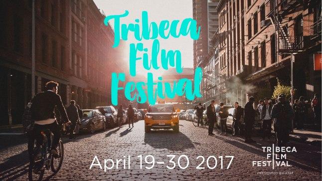 Tribeca Film Festival 2017 dates main image