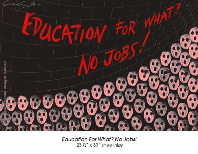 Education For What, No Jobs!